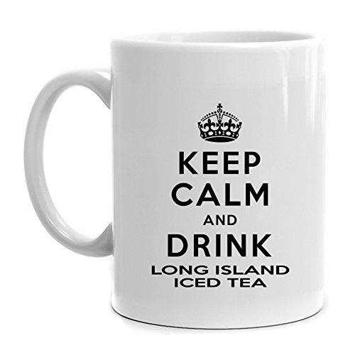 Eddany Keep calm and drink Long Island Iced Tea Mug