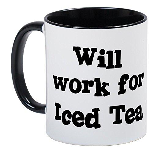 CafePress - Will Work For Iced Tea Mug - Unique Coffee Mug Coffee Cup