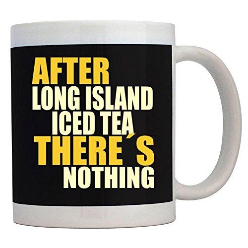 Teeburon After Long Island Iced Tea theres nothing Mug
