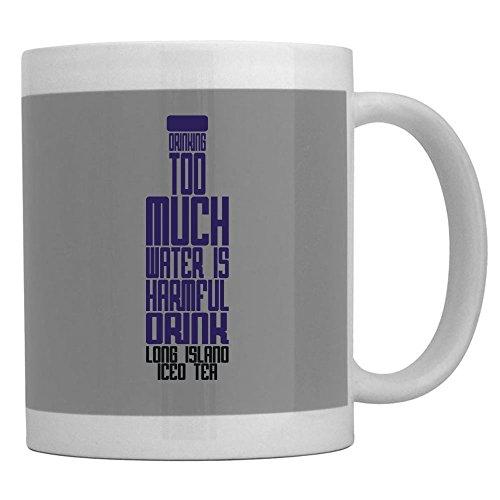Teeburon Drinking too much water is harmful Drink Long Island Iced Tea Mug