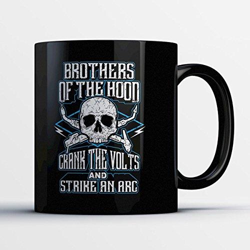 Welders Coffee Mug - Brothers Of The Hood - Adorable 11 oz Black Ceramic Tea Cup - Cute Welder Gifts with Welders Sayings