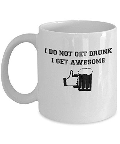 I Get Awesome  Funny Beer Drinking Mug
