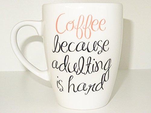Coffee 2 Because Adulting Is Hard Mug Humorous Quote Mug Ceramic Mug Tea Cup Adulting Coffee Funny ceramic Birthday Gift Unique Cute