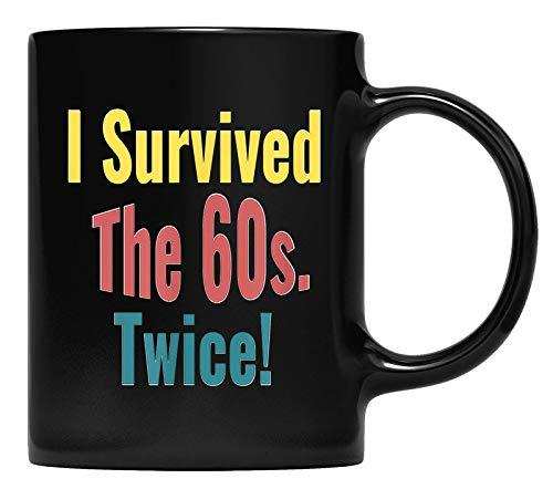 I Survived The Sixties Twice - Birthday T-Mug
