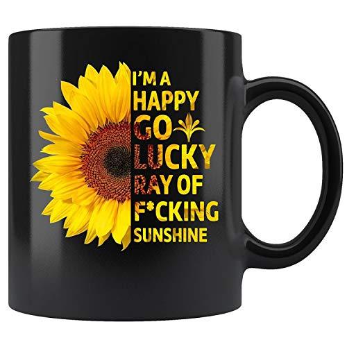 Im A Happy Go Lucky Ray Of Fucking Sunshine Sunflower Lover Gift Mug Funny Quote T- Mug Coffee Mug 11oz 15oz Gift Tea Cups