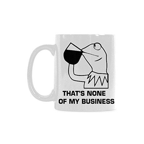 Thats None Of My Business Coffee Mug Ceramic Material Mugs Tea Cup White 11oz
