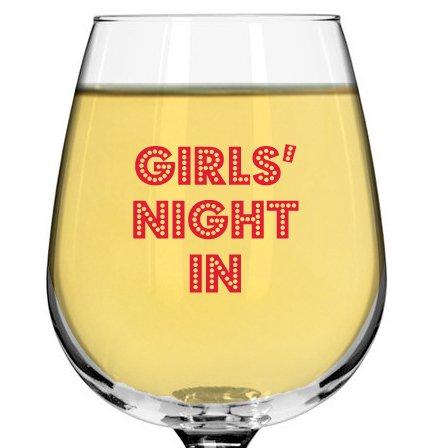 Girls Night In Fun Wine Glass for Teachers Parties Moms Friends Bridesmaids