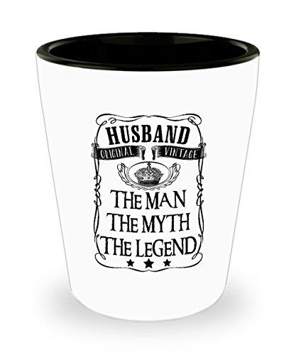 Husband The Man The Myth The Legend Original Vintage Shot Glass Sayings Husband Shot Glasses Funny Gifts