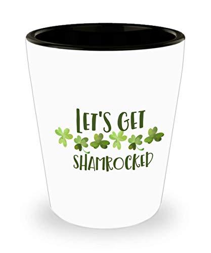 Lets Get Shamrocked - Irish St Patricks Day Shot Glass Novelty Barware Gift