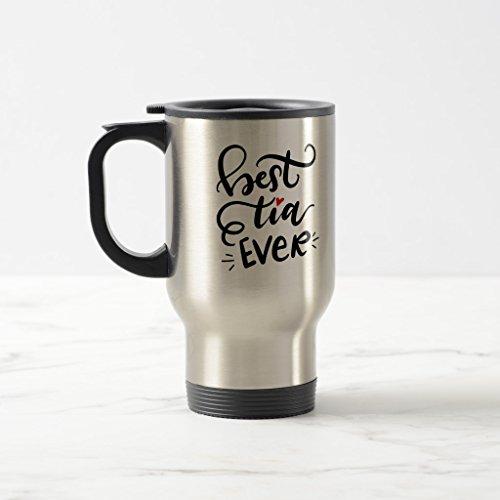 Zazzle Best Tia aunt Ever - Hand Lettered Mug Stainless Steel TravelCommuter Mug 15 oz