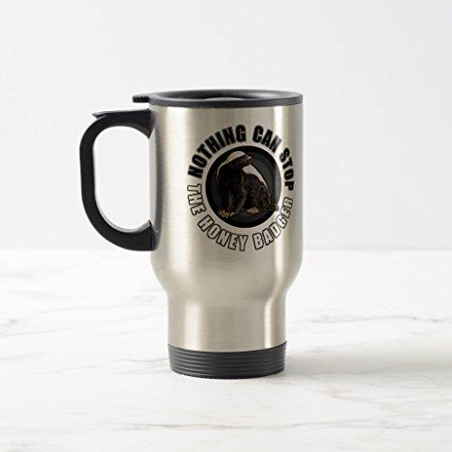 Zazzle Round Nothing Can Stop the Honey Badger Design Coffee Mug Stainless Steel TravelCommuter Mug 15 oz