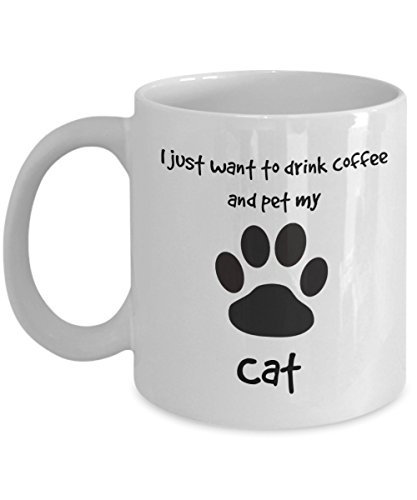 Cat coffee mug cat in my lap I just want to drink coffee and pet my cat mug 11 oz ceramic paw print sassy Valentines Day