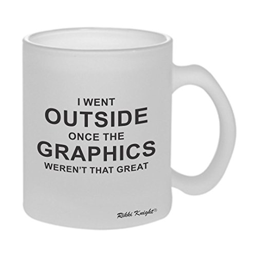 Rikki Knight I went outside once Gamers - Funny Quotes Design 10oz Frosted Glass Coffee Mug Cups