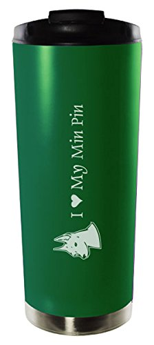 16oz Stainless Steel Vacuum Insulated Travel Mug Tumbler-I love my Min Pin-Green