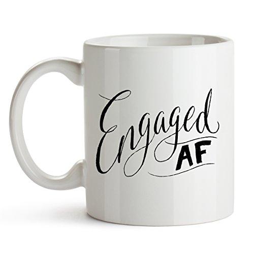Engaged AF - Funny Coffee Mug - Engaged AF Mug Engaged Bride Gift Engagement Gift Engagement Bachelorette Party Married AF Wedding Gift