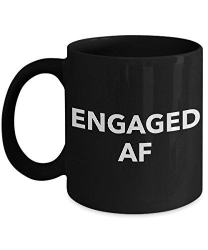 Im Engaged Coffee Mug - Engaged AF - Funny Engagement Gifts - Black Mug - 11 oz