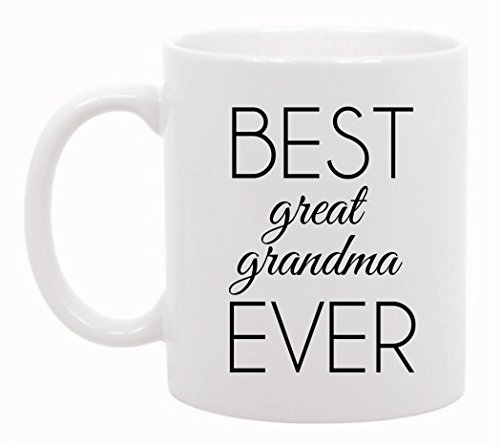 The Coffee Corner - Best Great Grandma Ever Mug - 11 Ounce White Ceramic Cup - Unique Gift Idea - Christmas Present Idea for Grandmother Grandma Grammy Mother - Gift for Grandparents