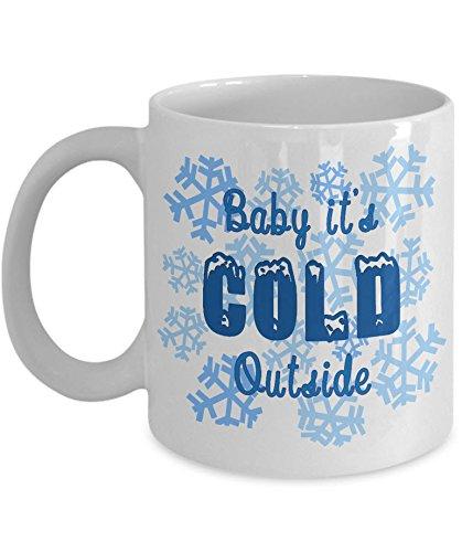 Snowflakes Coffee Mug  Baby Its Cold Outside - White 11oz Ceramic Winter Coffee Mug  Cute Winter Snow Tea Mug  Christmas Holiday Themed Mug