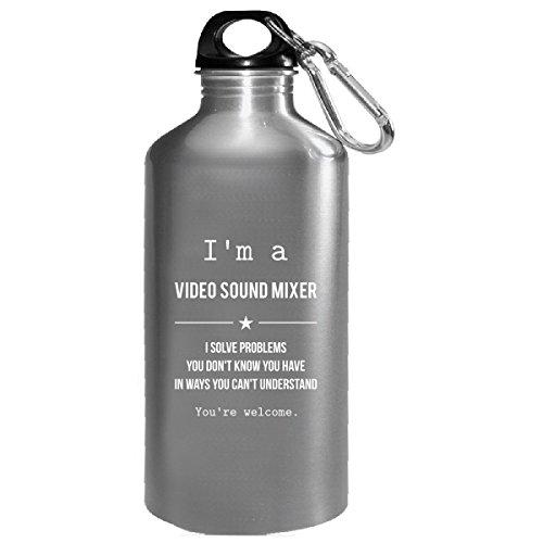 Im A Video Sound Mixer - Water Bottle