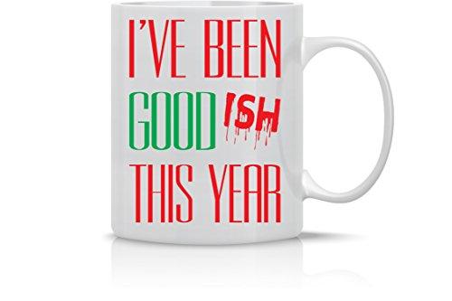 Ive Been Goodish This Year - Funny Merry Christmas Mug - 11OZ Coffee Mug - Holiday Mugs – Cute Xmas Mug Funny Christmas Mug - Perfect Gift for the Holidays- By AW Fashions