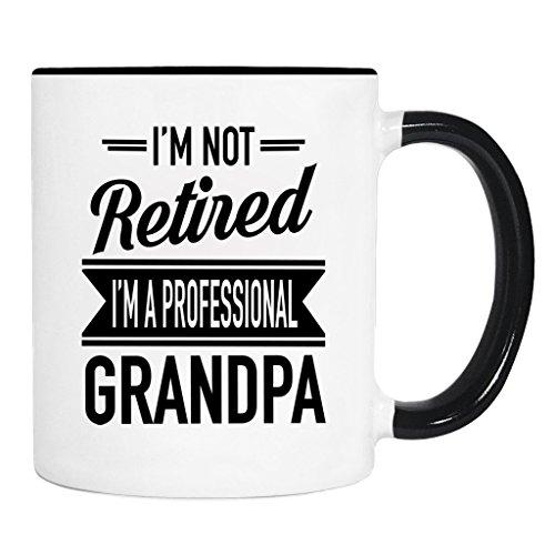 Im Not Retired Im A Professional Grandpa - Mug - Grandpa Gift - Grandpa Mug