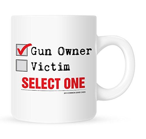 Gun Owner or Victim Select One - Gun Coffee Mug - 11 oz
