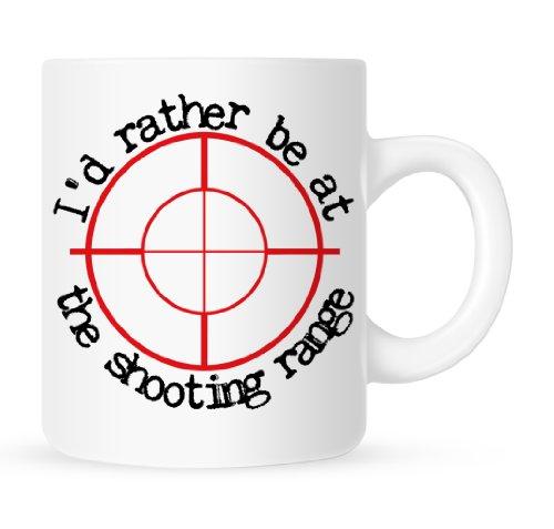 Id Rather Be at the Shooting Range - Gun Coffee Mug - 11 oz