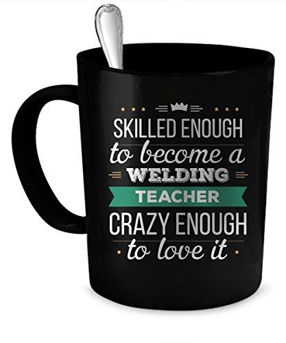 Welding Teacher Coffee Mug Welding Teacher gift