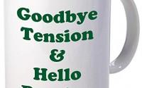 11OZ-Coffee-Mug-GREEN-Retirement-Coffee-Mug-Good-Bye-Tension-And-Hello-Pension-Goodbye-Retired-Inspirational-and-sarcasm-By-A-Mug-To-Keep-TM-2.jpg